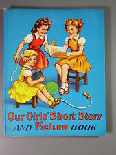 R&L Vintage Book: Our Girls Short Story and Picture Book,