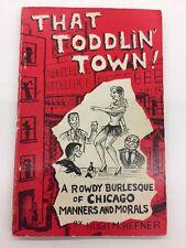 That Toddlin' Town by Hugh M. Hefner - Copyright 1951 - First Printing