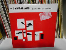 "THE CYMBALINES"" JUST LIKE ALL THE REST"" 7"" LA BOCA RECORDS"