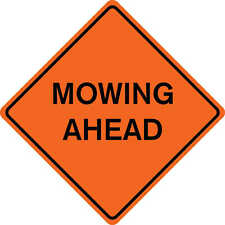 """36"""" x 36"""" Solid Sign """"MOWING AHEAD"""""""