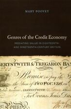 Genres of the Credit Economy: Mediating Value in Eighteenth- and