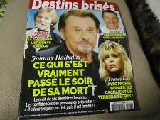 "REVUE ""DESTINS BRISES"" Johnny HALLYDAY France GALL Alain DELON Daniel BALAVOINE"