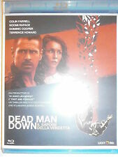 DEAD MAN DOWN FILM IN BLU-RAY NUOVO DA NEGOZIO ANCORA INCELLOFANATO-SPEDIZ.€4,90