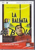 Dvd LA BALLATA DEL BOIA con Nino Manfredi nuovo 1963