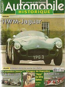 AUTOMOBILE HISTORIQUE 35 HWM JAGUAR 1953 GP BRESIL 79 CROISIERE JAUNE FERRARI