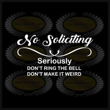 No Soliciting Funny Decal Sticker Don't Make It Weird