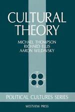 Cultural Theory: By Thompson, Michael, Ellis, Richard J, Wildavsky, Aaron, Wi...