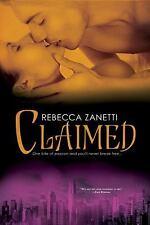 Claimed, Zanetti, Rebecca