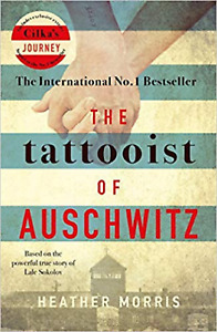 The Tattooist of Auschwitz (Paperback) Book by Heather Morris 9781785763670