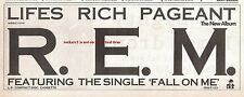 R.E.M Lifes's Rich Pageant 1986 UK Press ADVERT 12x4 inches