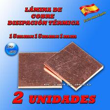 2 x LÁMINAS DE COBRE DISIPADOR 15mmX15mmX1mm PARA PASTA TERMICA CPU GPU 401W/mK