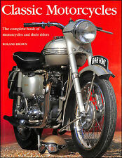 Classic Motorcycles by Brown, Roland