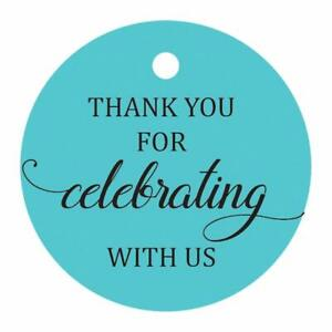 100 Pcs Round Paper Tags -Thank You For Celebrating With Us Favor Tags-TAG-1