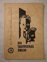 Der Tarifvertrag und Du Schriftenreihe für Jugendarbeit Nr. 7 Erich Weber