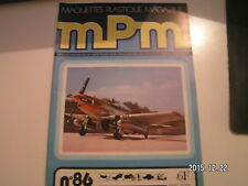 *** mPm Maquette n°86 SPAD-XIII / Tyrrell P-34 / US M-7 Priest / P-51 D Mustang