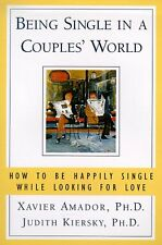 Being Single in a Couples World: How to Be Happily