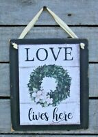 Love Lives Here Hanging Wall Sign Plaque Primitive Rustic Farmhouse