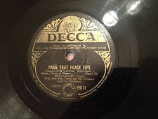 "BING CROSBY  ""Pass That Peace Pipe""/ ""Now Is The Hour"" 78rpm 10"" 1948 VG"
