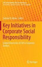 Key Initiatives in Corporate Social Responsibility: Global Dimension of CSR in C