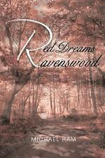 Red Dreams of Ravenswood by Michael Ham (2011, Paperback)