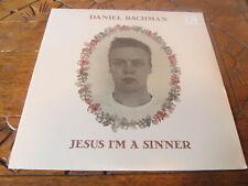 DANIEL BACHMAN Jesus I'm A Sinner LP Tompikns new sealed vinyl record folk