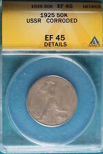 1925 ANACS EF45 Details USSR Corroded 50K!! #B4815