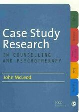 Case Study Research in Counselling and Psychotherapy 9781849208055   Brand New