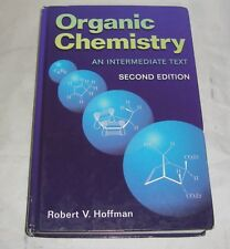 Organic Chemistry : An Intermediate Text by Robert V. Hoffman