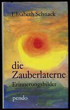 Die Zauberlaterne / gebundenes Buch von Elisabeth Schnack