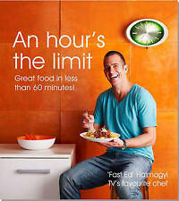SIGNED An Hour's the Limit: Great Food Less than 60 Minutes! by Fast Ed Halmagyi