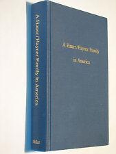 A Haner Hayner Family in America Dess of Johannes Hoener Genealogy history