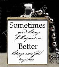 Things Fall Apart For the Better Scrabble Tile Pendant Inspirational Jewelry