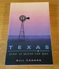 Texas: Land of Legend and Lore by Bill Cannon and Blevins (2004, Trade Paperback