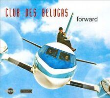 Forward [Digipak] by Club des Belugas (CD, 2012,CHIN CHIN RECORDS - New