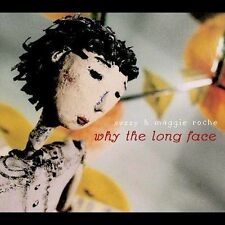 Why the Long Face * by Suzzy & Maggie Roche (CD, Oct-2004, Red House Records)