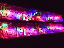 1 X NEW FLASHING  HAPPY BIRTHDAY BANNER IN PINK GLOWS LED L.E.D LIGHT UP PARTY