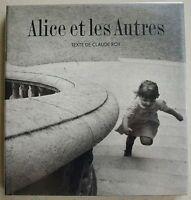 Alice Et Les Autres Claude ROY éd Les Petits Frères 1991