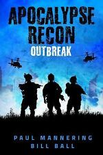 APOCALYPSE RECON - MANNERING , PAUL/ BALL, BILL - NEW PAPERBACK BOOK