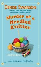 Murder of a Needled Knitter: A Scumble River Mystery Swanson, Denise Mass Market