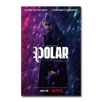 N-433 Polar Movie Silk Poster 12x18 24x36 Mads Mikkelsen Vanessa Hudgens 2019