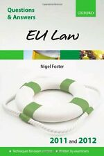 Q & A Revision Guide: EU Law 2011 and 2012 (Law Questions & Answers) By Nigel F