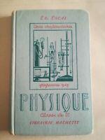 Escal - PHYSIQUE - CLASSE DE 3ème cours complémentaires - Hachette 1949