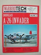 WarbirdTech: Douglas A-26 Invader Vol. 22 by Frederick A. Johnsen (1999, Paperba