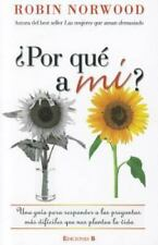 POR QUE A MI? by Robin Norwood (Spanish, Paperback)