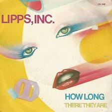 "LIPPS, INC. "" HOW LONG / THERE THEY ARE""  7"" ITALY PRESS"