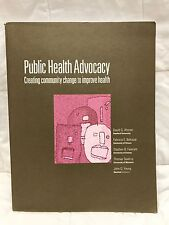 Public Health Advocacy: Creating Community Change to Improve Health Stanford Cen