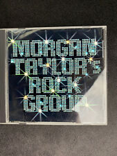 Morgan Taylor's Rock Group CD,  Excellent Condition With Case