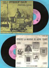 "French 45t 7"" STEELY DAN / PRETZEL LOGIC -THROUGH WITH BUZZ / PROBE 2C 008-95942"