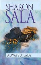 Always a Lady by Sharon Sala (2000, Paperback)