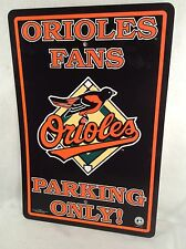 """THICK PLASTIC SIGN ORIOLES FANS 18""""X12"""" LICENSED"""
